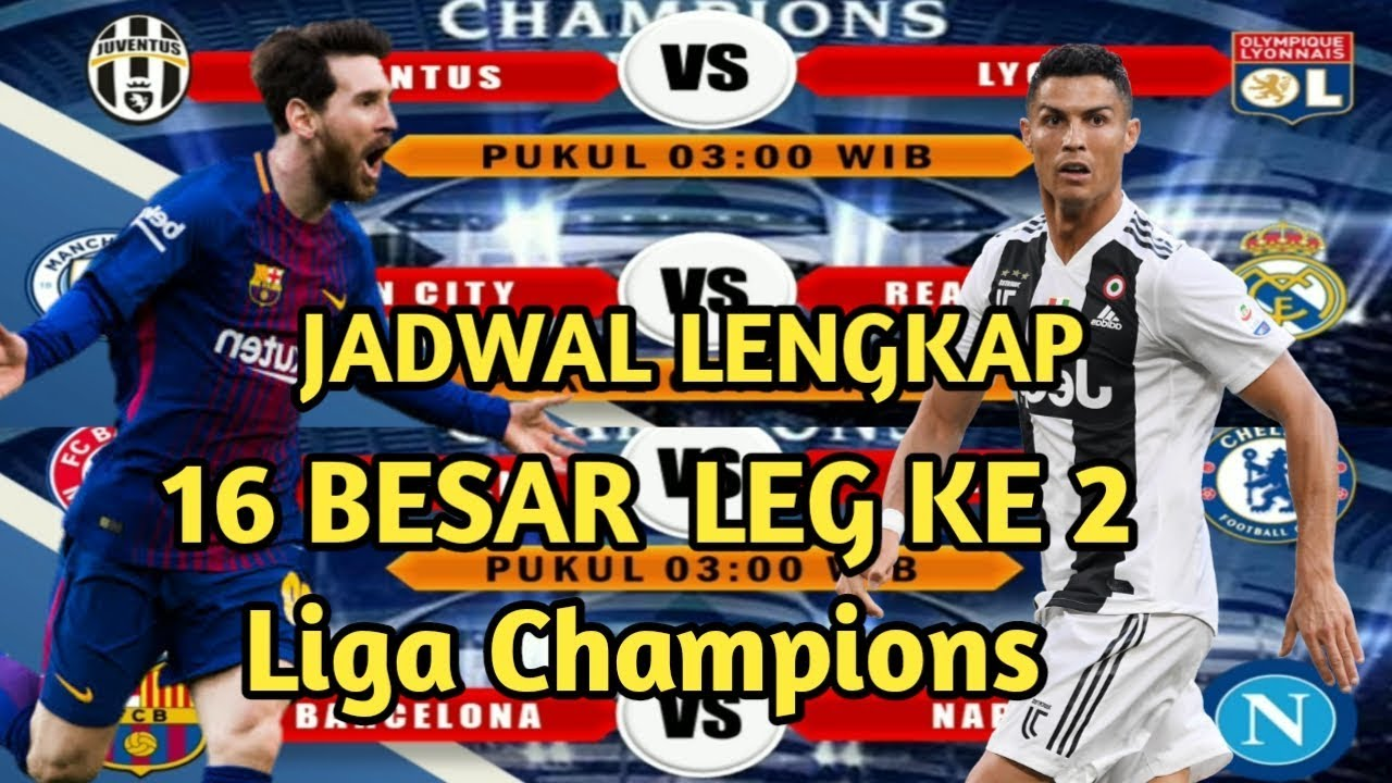 Jadwal Liga Champion 2020 : JADWAL BABAK 16 BESAR LIGA ...