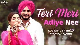 Teri Meri Adiye Nee Laggu Tich Button'an Di Jodi | Kulwinder Billa New Punjabi Song 2019