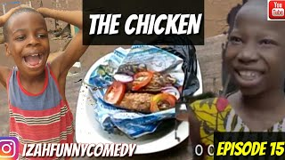 Must Watch New Funny 😂 😂 Comedy Videos 2019 - Episode 15(THE CHICKEN) (Izah Funny Comedy)