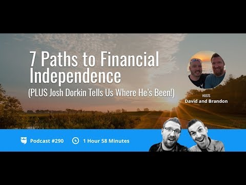 7 Paths to Financial Independence with Brandon & David | BP Show 290