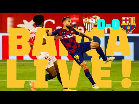 BARÇA LIVE | Sevilla 0 - 0 Barça | WARM UP & MATCH CENTER