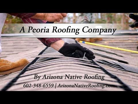 Arizona Native Roofing A Peoria Roofing Company
