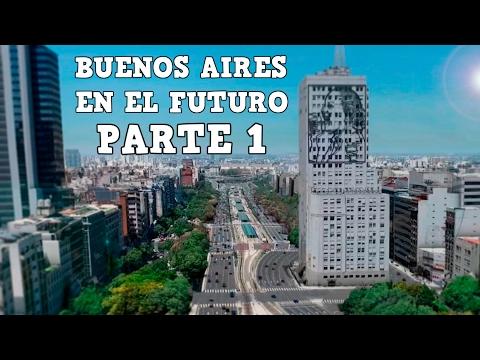 Buenos Aires en el futuro (Parte 1) - River, Boca