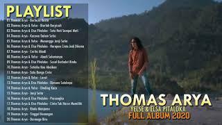 Download Thomas Arya, Yelse & Elsa Pitaloka Full Album 2020 - Lagu Pop Minang Terpopuler Saat ini