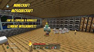 Mosquecraft Cap 15: Directo 5 horas (Parte 2)|Minecraft PS4