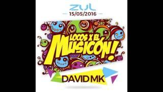 david mk promo mix locos x el musicon zul 15 05 2016
