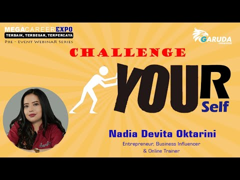 "SELF EMPLOY? CEK VIDEO INI DULU ""CHALLENGE YOURSELF"" WITH NADIA DEVITA OKTARINI"