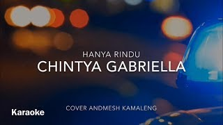 karaoke chintya gabriella - hanya rindu