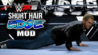 WWE 2K15 PC Mods - Edge Short Hair Mod (RAW Return)