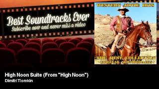 """Dimitri Tiomkin - High Noon Suite - From """"High Noon"""""""