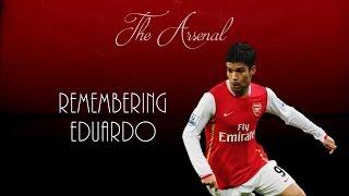Remembering Eduardo ● Arsenal FC