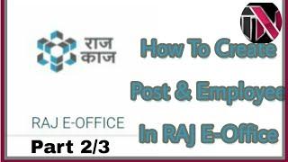 Wie Zu Erstellen, Post & Mitarbeiter In Raj E-Office-RAJ GOVT.(Teil 2/3)