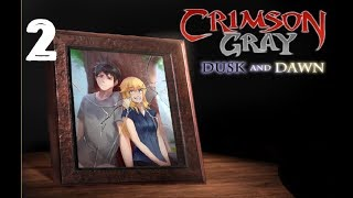 Crimson Gray Dusk and Dawn part 2 | Do not disturb
