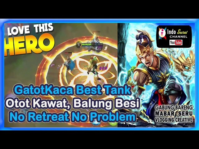 Gatotkaca Best Tanker Build Otot Kawat, Tulang Besi  Indo gaming