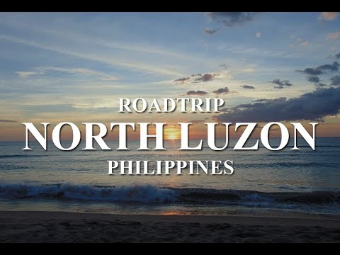 Travel Video 01 (North Luzon PH Road Trip) - Kirby & Kim