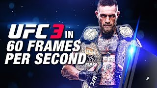 EA Sports UFC 3 in 60 FPS PS4 PRO Gameplay