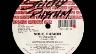 Sole Fusion - We Can Make It (Underground Network Mix)