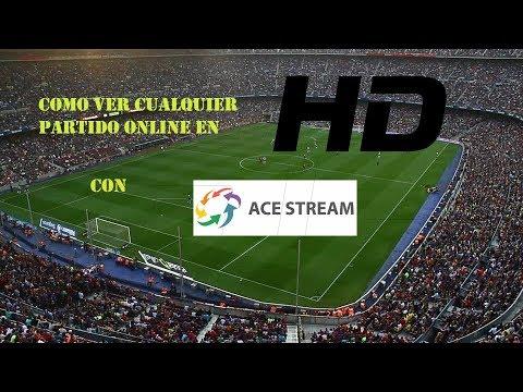 Como Ver cualquier partido De Futbol o Cualquier Otro Deporte Por Internet En HD con Acestream 2018