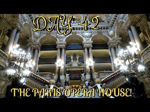 THE GORGEOUS PARIS OPERA HOUSE | EUROPE TRAVEL VLOG | DAY 42
