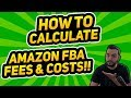 HOW TO CALCULATE AMAZON FBA FEES & COSTS FOR 2019!