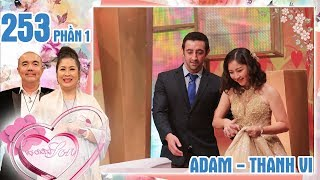 The British man wants to meet family-in-law but being asked about marriage Adam-Thanh Vi VCS #253