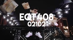 EQT408 - 02102 (Official Video)