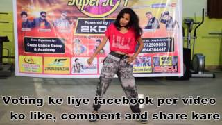Crazy Dancing Superstar chhaya 1st audition performence Ninty singh 7772909090