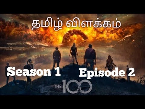 Download The 100 season 1 | Episode 2 | web series Tamil Explanation and Review | Mr Tamilan series