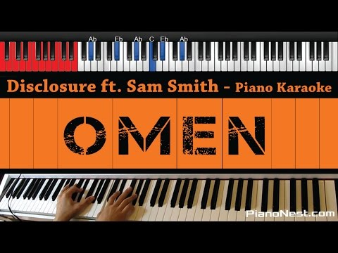 Disclosure ft. Sam Smith - Omen - HIGHER Key (Piano Karaoke / Sing Along)