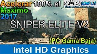 Acelerar al 100%+(Quitar lag)[Sniper Elite v2][PC Gama Baja]