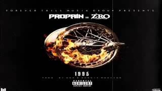 Propain Feat. Z-Ro - 1995 (New Song 2015)