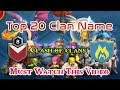 Gambar cover Top 20 Best Clan Names For Clash of Clans Player By- Android Tricks