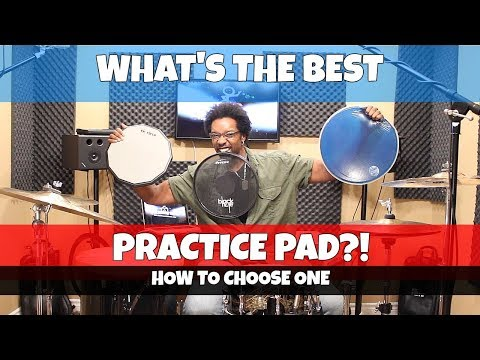 WHAT'S The BEST PRACTICE PAD?! - How To Choose One!
