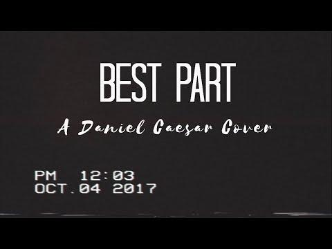 Leanne and Naara  Best Part by Daniel Caesar Cover