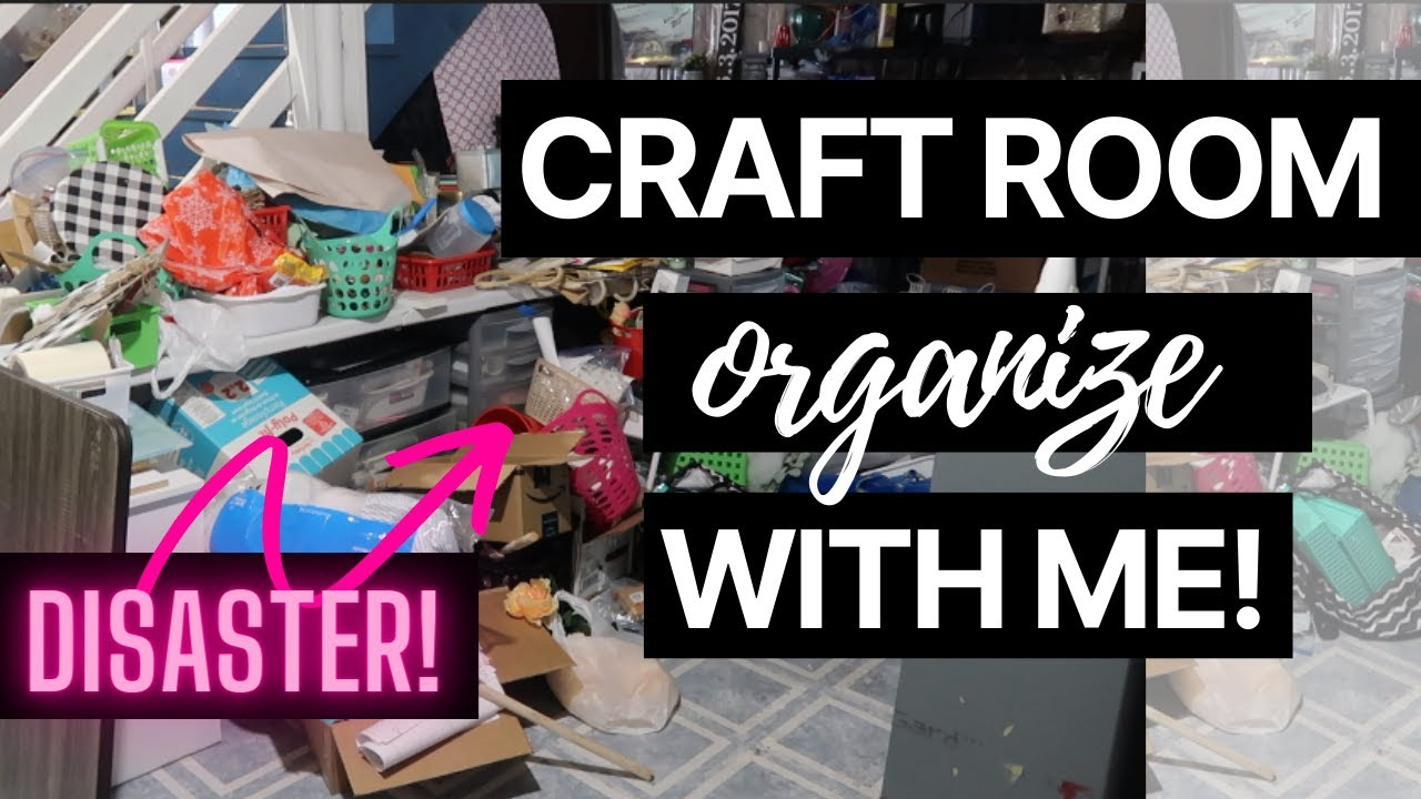 Craft Room Organization Before + After   Disaster Organize With Me!