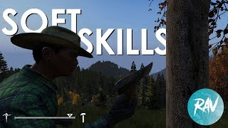 Everything you NEED to know about SOFTSKILLS In for DayZ 1.2 | For both PC and XBOX players