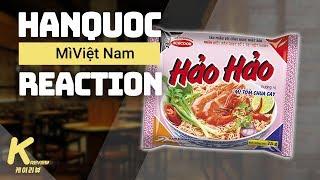 Phản ứng của người Hàn khi ăn mì tôm Việt Nam