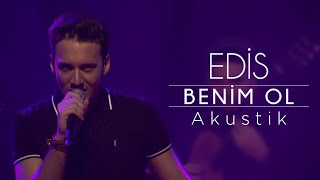 Edis - Benim Ol (Akustik) Video