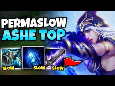 NOBODY CAN MOVE WITH PERMASLOW ASHE TOP! 100% SLOW UPTIME - League Of Legends