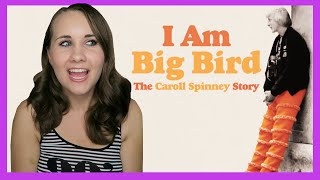 I Am Big Bird: The Caroll Spinney Story Review || Muppet Monday
