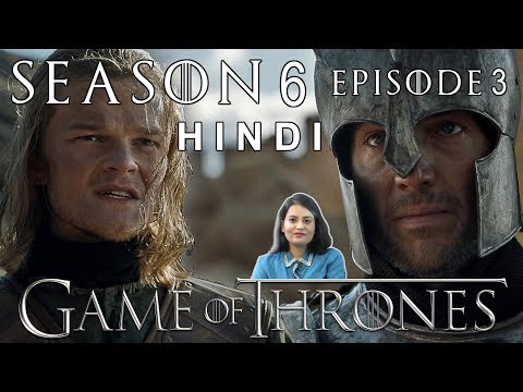 Game Of Thrones Season 6 Episode 3 Explained In Hindi