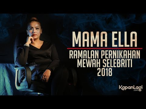 Prediksi Pernikahan di Tahun 2018 Menurut Mama Ella