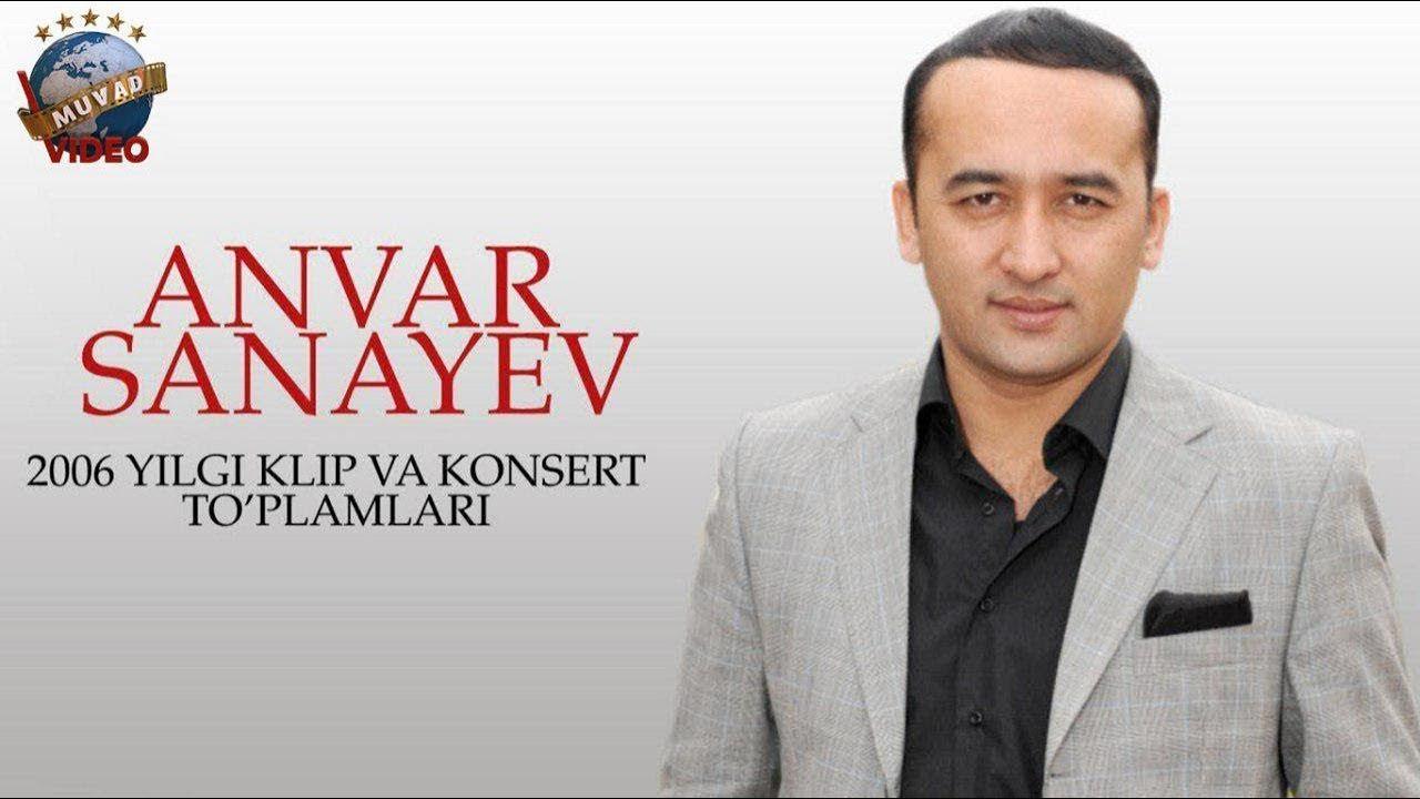 Anvar Sanayev - 2006-yil klip va konsert to'plamlari
