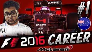 F1 2016 CAREER MODE PART 1: THE SEASON BEGINS!!! (AUSTRALIA) | aarava