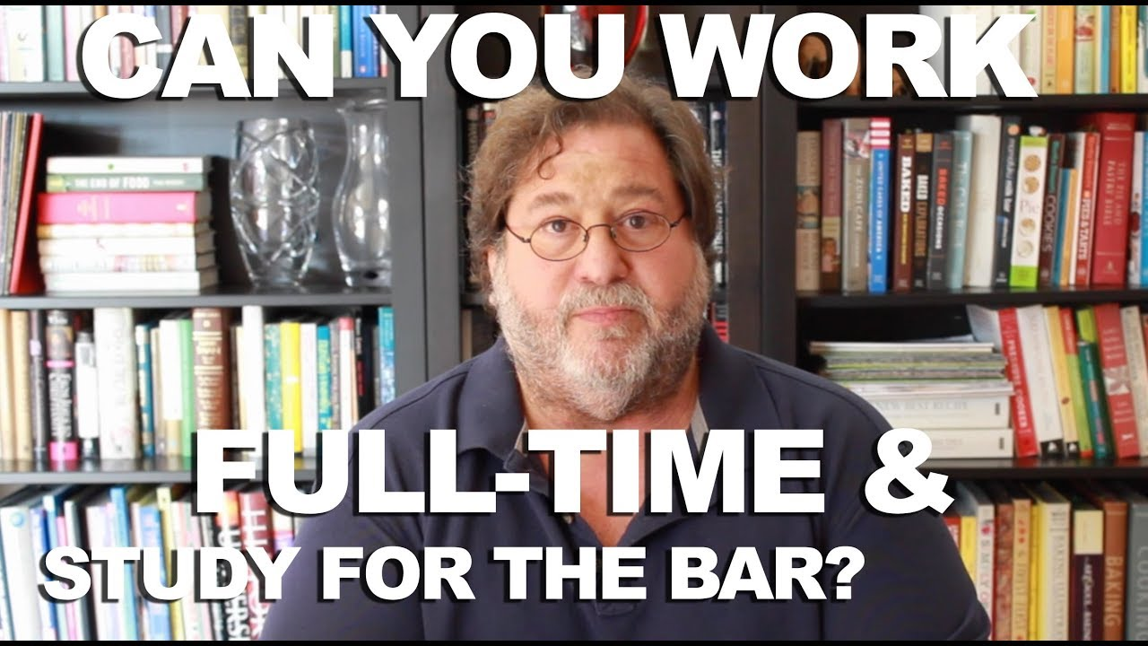 Working Full Time & Studying for the Bar Exam — Personal Bar Prep