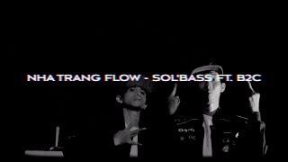 NHA TRANG FLOW - SOL'BASS FT. B2C (BRAY BLACKA DISS - clickbait)