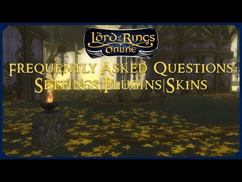 My 2017/2018 LOTRO Settings, Plugins & UI Skins | LOTRO Frequently Asked Questions