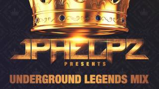 "JPHELPZ PRESENTS • ""UNDERGROUND LEGENDS MIX"""