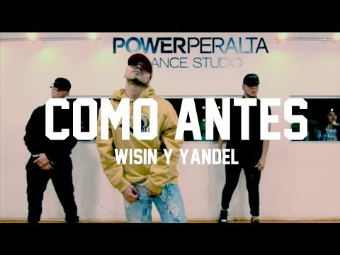 Yandel Como Antes Feat Wisin || Choreography By Seba Carreño || Power Peralta Dance Studio
