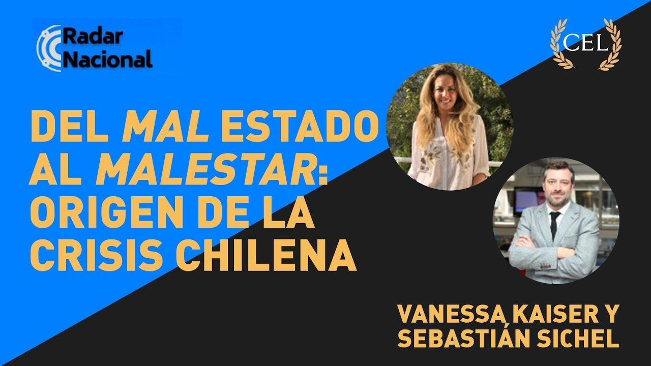 Del mal Estado al malestar origen de la crisis chilena | Vanessa Kaiser y Sebastián Sichel